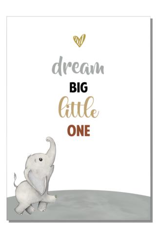 Kinderkamer poster Dream big little one